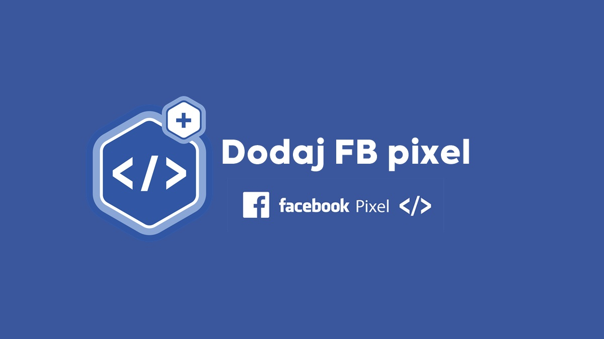 dodaj-fb-pixel-facebook-bsiness-ads